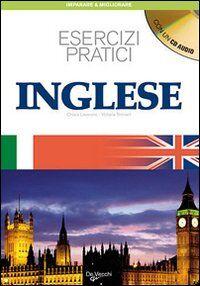 Inglese. Esercizi pratici. Con CD Audio