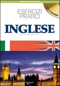 Foto Cover di Inglese. Esercizi pratici. Con CD Audio, Libro di Victoria Tennant,Chiara Laverone, edito da De Vecchi
