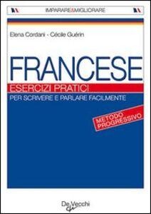 Francese. Esercizi pratici