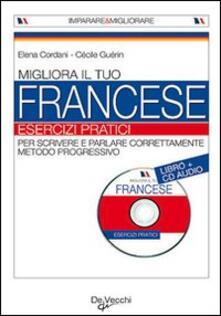 Daddyswing.es Migliora il tuo francese. Esercizi pratici. Con CD Audio Image