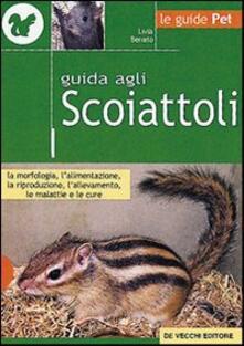 Guida agli scoiattoli - Livia Benato - copertina