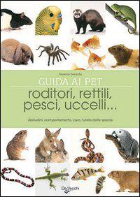 Il grande libro degli animali da compagnia