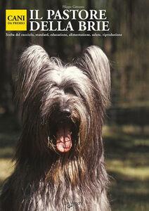 Foto Cover di Il pastore della Brie, Libro di  edito da De Vecchi