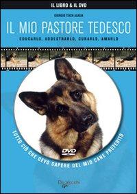 Image of Il mio pastore tedesco. Con DVD
