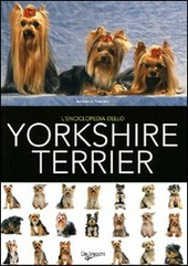 L' enciclopedia dello yorkshire terrier
