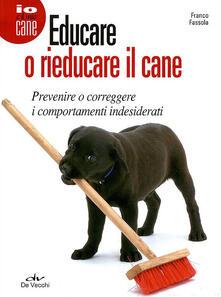 Laboratorioprovematerialilct.it Educare o rieducare il cane Image
