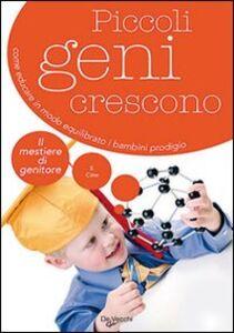 Piccoli geni crescono