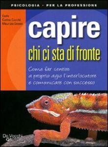 Libro Capire chi ci sta di fronte Carla Curina Cucchi , Maurizio Grassi