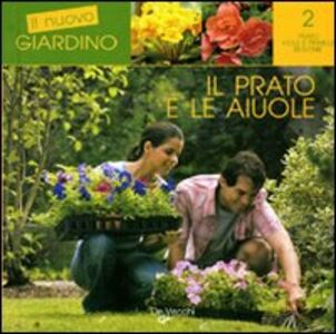 Foto Cover di Il prato e le aiuole, Libro di AA.VV edito da De Vecchi