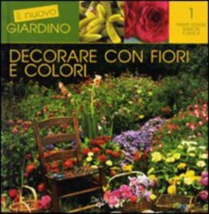 Libro Decorare con fiori e colori