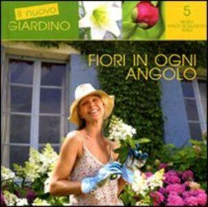 Foto Cover di Fiori in ogni angolo, Libro di AA.VV edito da De Vecchi