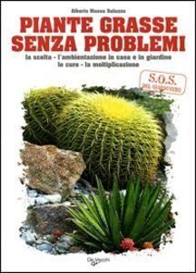 Libro Piante grasse senza problemi Alberto Massa Saluzzo
