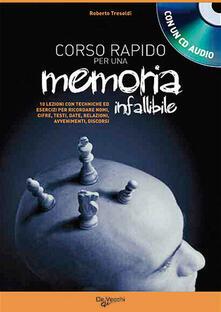 Corso rapido per sviluppare una memoria infallibile. Con CD Audio - Roberto Tresoldi - copertina