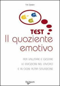 Libro Il quoziente emotivo Thierry M. Carabin