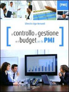 Libro Il controllo di gestione e il budget per la PMI Silvestro Ugo Bernardi