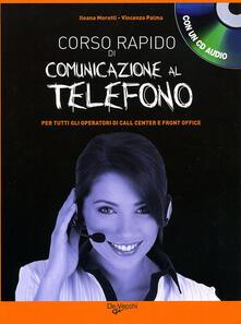 Vitalitart.it Corso rapido di comunicazione al telefono. Con CD Audio Image