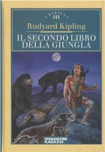 Libro Il secondo libro della giungla Rudyard Kipling