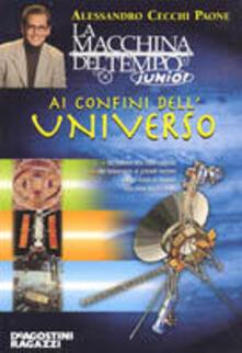 Ai confini dell'universo - Alessandro Cecchi Paone - copertina