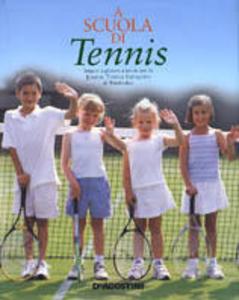 Libro A scuola di tennis