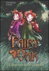 Copertina  Fairy Oak. 1, Il segreto delle gemelle