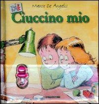 Ciuccino mio. Belli & buffi. Con gadget - De Angelis Marco - wuz.it