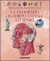 La geografia, il corpo umano, lo sport