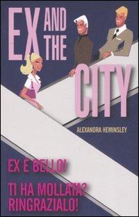 Ex and the city - Heminsley Alexandra - wuz.it