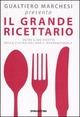libro Il grande ricettario della cucina italiana Marchesi Gualtiero