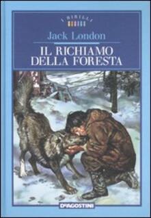 Il richiamo della foresta. Ediz. illustrata.pdf
