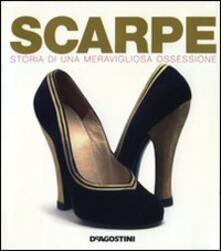 Scarpe. Storia di una meravigliosa ossessione - Jonathan Walford - copertina