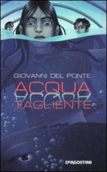 Acqua tagliente - Giovanni Del Ponte - copertina
