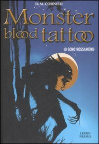Io sono Rossamünd. Monster blood tattoo. Vol. 1