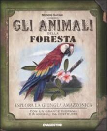 Gli animali della foresta. Ediz. illustrata - Nancy Honovich - copertina