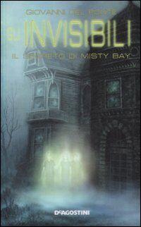 Il segreto di Misty Bay. Gli Invisibili