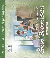 Il giornalino di Gian Burrasca. Con CD Audio formato MP3