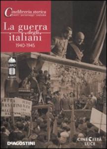 Libro La guerra degli italiani. 1940-1945. 4 DVD. Con libro