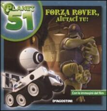 Forza Rover, aiutaci tu! Planet 51 - Ray Santos - copertina