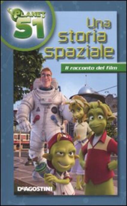 Una storia spaziale. Planet 51 - copertina