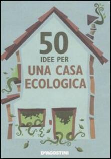 50 idee per una casa ecologica - Siân Berry - copertina