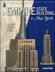 Foto Cover di Empire State Building di New York. Libro & modellino, Libro di Giuseppe M. Della Fina, edito da De Agostini