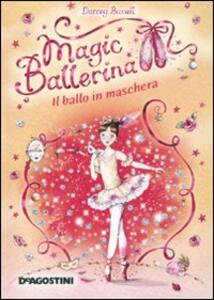 Il ballo in maschera. Magic ballerina. Vol. 3