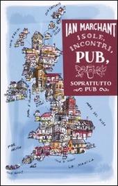 Isole, incontri, pub. Soprattutto pub