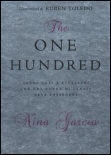 The one hundred. Cento capi e accessori che una donna di classe deve possedere - Nina Garcia - copertina