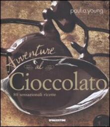 Listadelpopolo.it Avventure al cioccolato. 80 sensazionali ricette Image