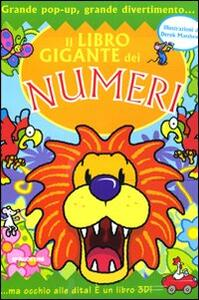 Il libro gigante dei numeri. Libro pop-up