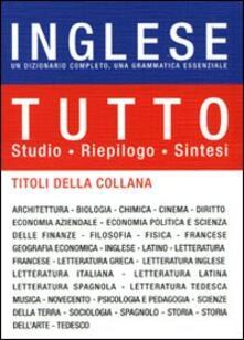 Listadelpopolo.it Tutto inglese. Un dizionario completo, una grammatica essenziale. Ediz. bilingue Image