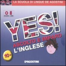 Antondemarirreguera.es Yes! Ascolta e impara l'inglese. Con CD Audio Image
