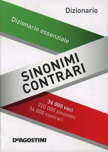 Libro Sinonimi e contrari. Dizionario essenziale