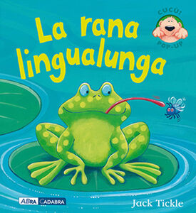 La rana lingualunga. Libro pop-up