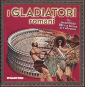 Libro I gladiatori romani